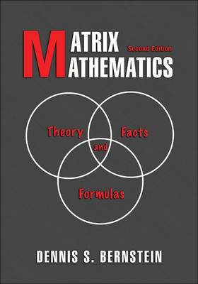 Matrix Mathematics: Theory, Facts, and Formulas