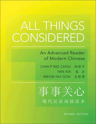 All Things Considered: An Advanced Reader of Modern Chinese