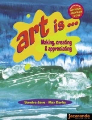 Art is..Making, Creating & Appreciating: 1