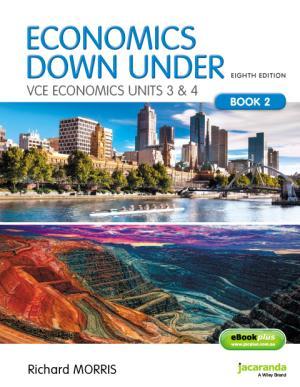 Economics down under: Vce Economics Units 3&4: Book 2