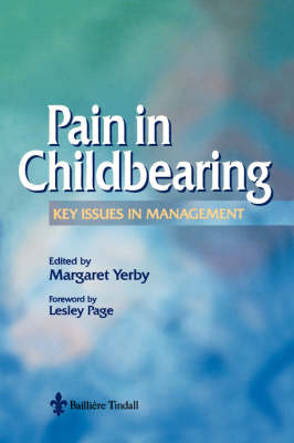 Pain Management in Childbearing: Key Issues in Management