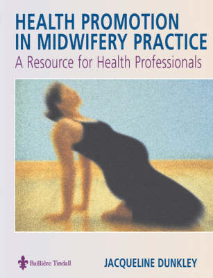 Health Promotion in Midwifery Practice: A Resource for Health Professionals