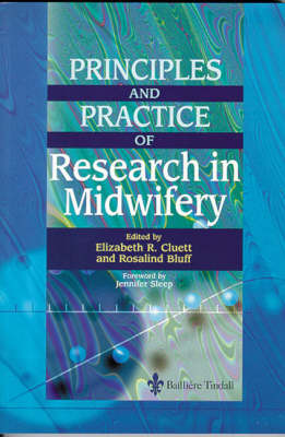 Principles And Practice Of Research In Midwifery