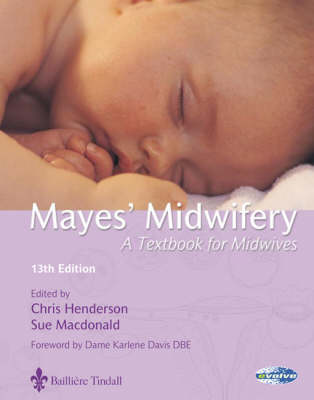 Mayes Midwifery: Textbook For Midwives 13ed