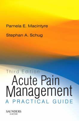 Acute Pain Management: A Practical Guide