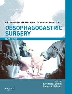 Oesophagogastric Surgery: A Companion to Specialist Surgical Practice