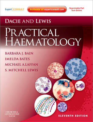 Dacie and Lewis Practical Haematology: Expert Consult: Online and Print
