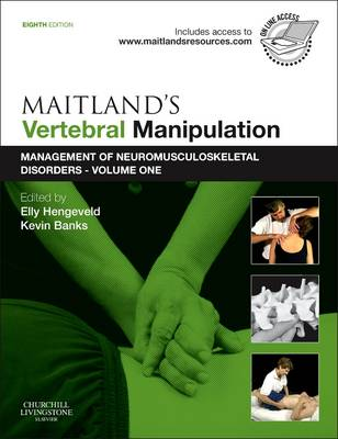 Maitland's Vertebral Manipulation: Volume 1: Management of Neuromusculoskeletal Disorders