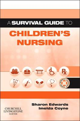 A Survival Guide to Children's Nursing