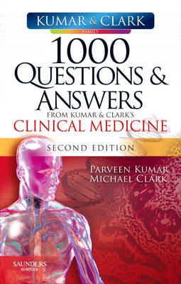 1000 Questions and Answers from Kumar & Clark's Clinical Medicine