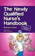 Newly Qualified Nurses Handbook 2ed: Survival Guide