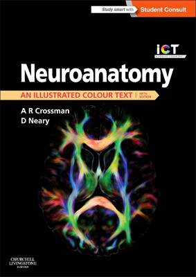Neuroanatomy : An Illustrated Colour Text 5ed