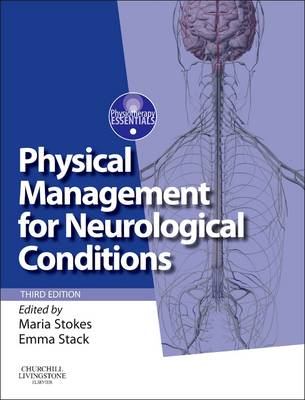 Physical Management for Neurological Conditions: [Formerly Physical Management in Neurological Rehabilitation]