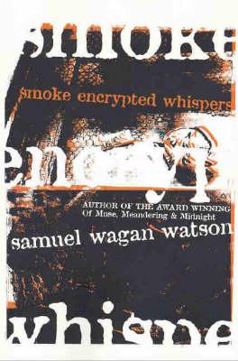 Smoke Encrypted Whispers