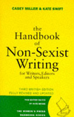 The Handbook of Non-sexist Writing for Writers, Editors and Speakers