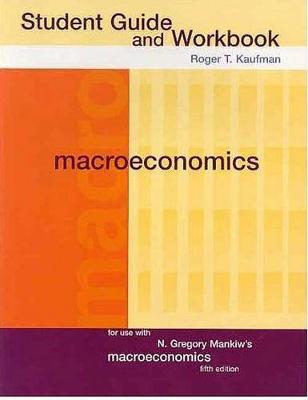 Macroeconomics: Student Guide
