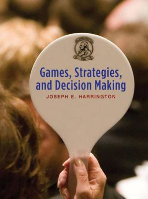 Games, Strategies and Decision Making