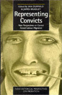 Representing Convicts: New Perspectives on Convict Forced Labour Migration