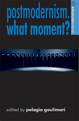 Postmodernism. What Moment?