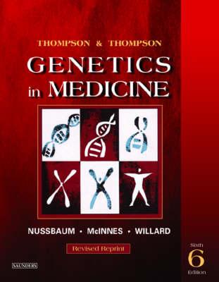 Thompson & Thompson Genetics In Medicine 6ed Rev (reprint)