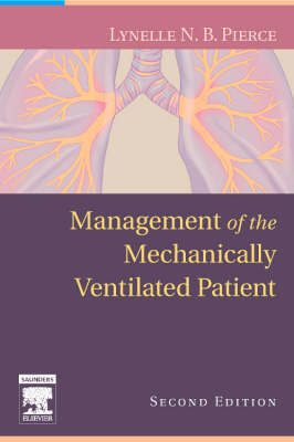 Management of the Mechanically Ventilated Patient