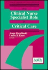 The Clinical Nurse Specialist Role in Critical Care