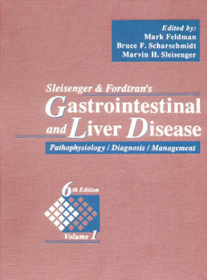 Sleisenger And Fordtrans Gastrointestinal And Liver Disease 6ed