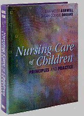 Nursing Care Of Children: Principles And Practice