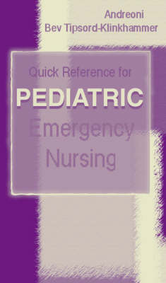 Quick Reference For Paediatric Emerency Nursing