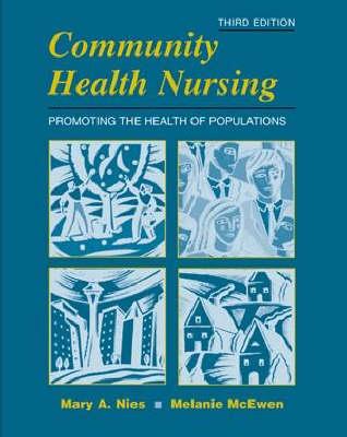 Community Health Nursing: Promoting the Health of Populations