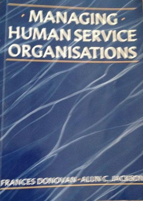 Donovan Managing Human Service Organizations