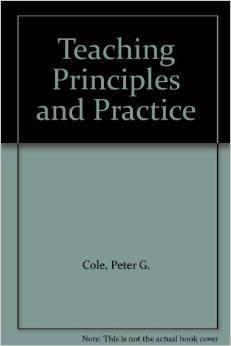 Teaching Principles and Practice