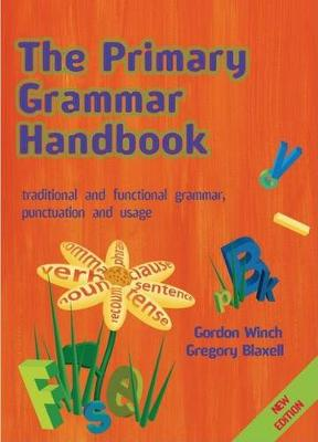 The Primary Grammar Handbook: Traditional and Functional Grammar, Punctuation and Usage