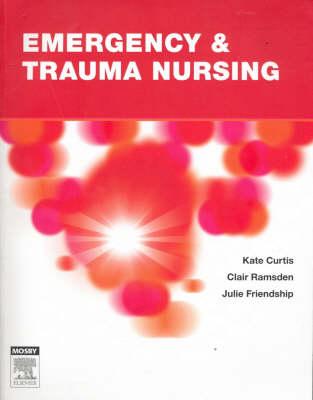 Emergency and Trauma Nursing
