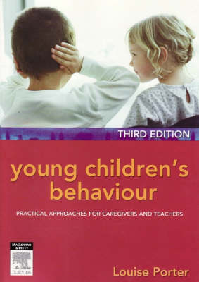 Young Children's Behaviour: Practical Approaches for Caregivers and Teachers