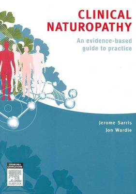 Clinical Naturopathy: An Evidence Based Guide to Practice