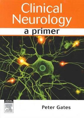 Clinical Neurology: A Primer