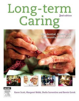 Long Term Caring: Residential, Home and Community Aged Care