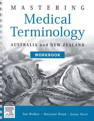 Mastering Medical Terminology Workbook: Australia and New Zealand