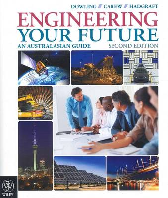 Engineering Your Future an Australasian Guide 2E