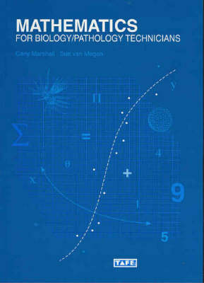 Mathematics for Biological and Pathology Technicians