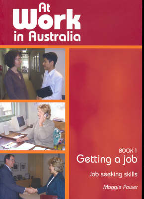 At Work in Australia: Getting a Job - Job Seeking Skills: Bk. 1