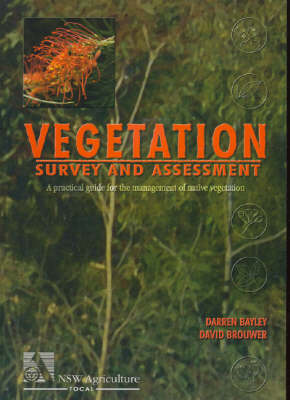 Vegetation Survey and Assessment: A Practical Guide for the Management of Native Vegetation