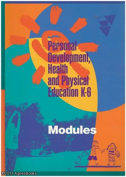 Personal Development, Health and Physical Education, K-6: Modules