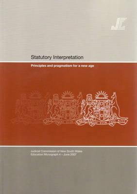 Statutory Interpretation : Principles & Pragmatism For New Age