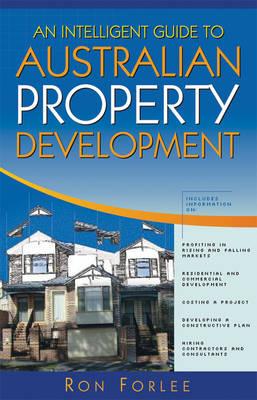 An Intelligent Guide to Australian Property Development