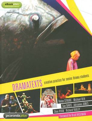 Drama texts: Creative Practice for Senior Drama Students