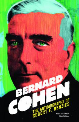 The Antibiography of Robert F. Menzies