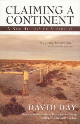 Claiming a Continent: A New History of Australia