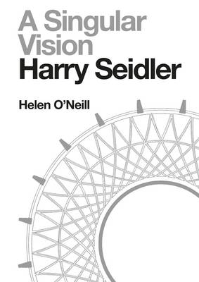 Harry Seidler: A Singular Vision